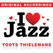 I Love Jazz von Toots Thielemans