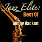 Jazz Elite: Best Of Bobby Hackett by Bobby Hackett