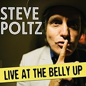 Live at the Belly Up by Steve Poltz