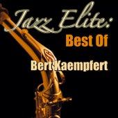 Jazz Elite: Best Of Bert Kaempfert by Bert Kaempfert