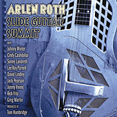 Slide Guitar Summit by Arlen Roth