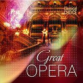Classical Choice: Great Opera by Various Artists