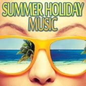 Summer Holiday Music von Various Artists