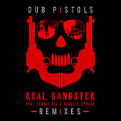 Real Gangster (Remixes) by Dub Pistols