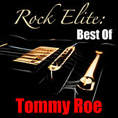Rock Elite: Best Of Tommy Roe by Tommy Roe