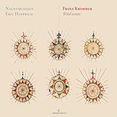 Krommer: Wind Sextets by Nachtmusique