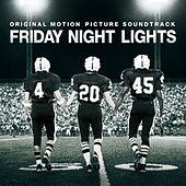 Friday Night Lights (Original Motion Picture Soundtrack) by Various Artists
