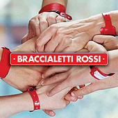 Braccialetti Rossi von Various Artists