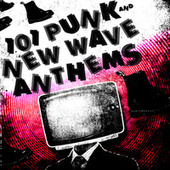 101 Punk & New Wave Anthem de Various Artists