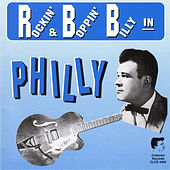 Rockin' & Boppin' Billy in Philly by Various Artists