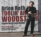 Toolin Around Woodstock Featuring Levon Helm by Arlen Roth