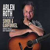 Plays The Music Of Simon & Garfunkel: Subway Walls And Tenement Halls by Arlen Roth