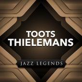 Jazz Legend by Toots Thielemans