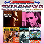 Four Classic Albums Plus (Transfiguration of Hiram Brown / Creek Bank / I Love the Life I Live / V-8 Ford Blues) [Remastered] de Mose Allison