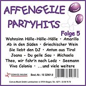 Affengeile-Partyhits, Folge 5 by Various Artists
