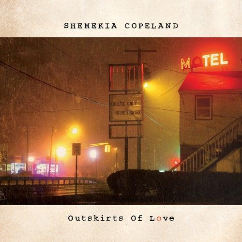 Outskirts of Love by Shemekia Copeland