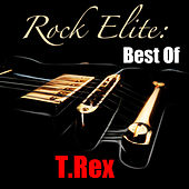 Rock Elite: Best Of T.Rex (Live) by T. Rex
