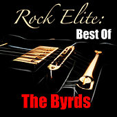 Rock Elite: Best Of The Byrds by The Byrds
