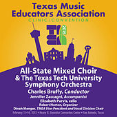 2015 Texas Music Educators Association (TMEA): All-State Mixed Choir with the Texas Tech University Chamber Orchestra (Live) von Texas All-State Mixed Choir