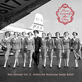 New Arrivals (Vol. 5: Artist For Hurricane Sandy Relief) de Various Artists