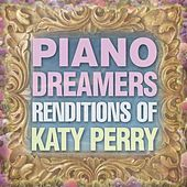 Piano Dreamers Renditions of Katy Perry de Piano Dreamers