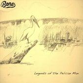 Legends of the Pelican Man by Bones