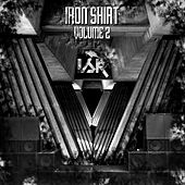 Iron Shirt, Vol. 2 - EP by Various Artists
