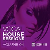 Vocal House Sessions, Vol. 4 - EP by Various Artists