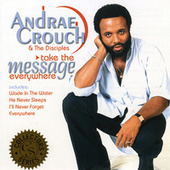 Take the Message Everywhere de Andrae Crouch