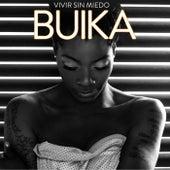 Vivir sin miedo de Buika