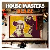 House Masters - Blaze Mixtape de La Blaze