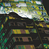 The Poor: The Heartcry by Jesus Army