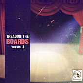 Treading the Boards, Vol. 3 de Various Artists