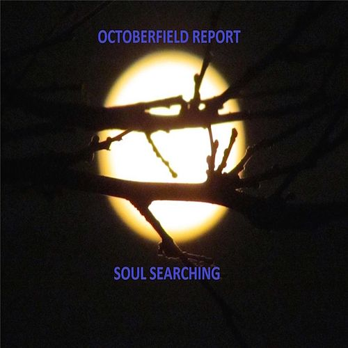 Soul Searching by Octoberfield Report