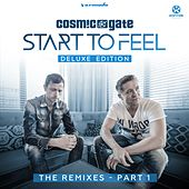 Start to Feel (Deluxe Edition) [The Remixes], Pt. 1 von Cosmic Gate