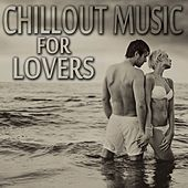 Chillout Music for Lovers de Various Artists