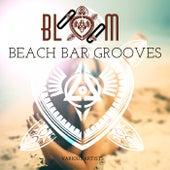 Bloom Beach Bar Grooves de Various Artists