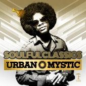 Soulful Classics by Urban Mystic