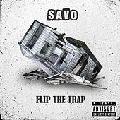 Flip the Trap von Savo