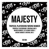 Tropical Playground / Wrong Number by Majesty