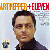 Plus Eleven Modern Jazz Classics by Art Pepper