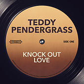 Knock Out Love de Teddy Pendergrass