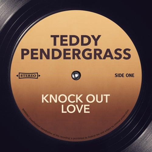 Knock Out Love von Teddy Pendergrass