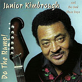 Do the Rump! by Junior Kimbrough