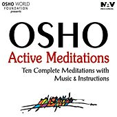 Osho Active Meditations: Ten Complete Meditation with Music and Instructions (Bonus Digital Booklet Version) de Osho