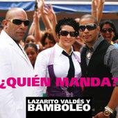 Quien Manda by Bamboleo