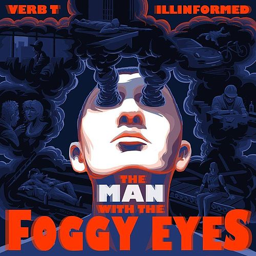 The Man with the Foggy Eyes by Verb T