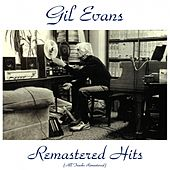 Remastered Hits (All Tracks Remastered) de Gil Evans