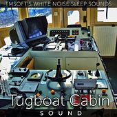 Tugboat Cabin Sound by Tmsoft's White Noise Sleep Sounds