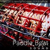 Paddle Boat Sound by Tmsoft's White Noise Sleep Sounds
